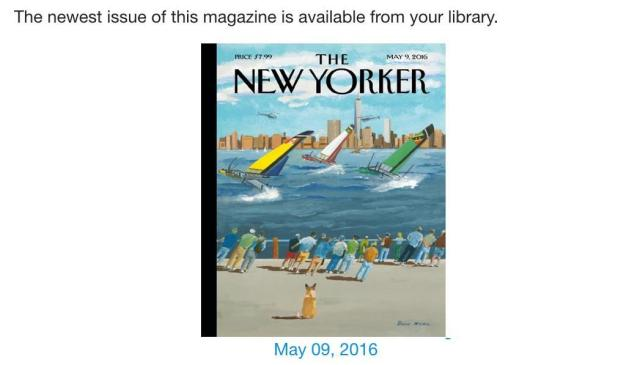 My library card + Zinio = The New Yorker for free on my iPad
